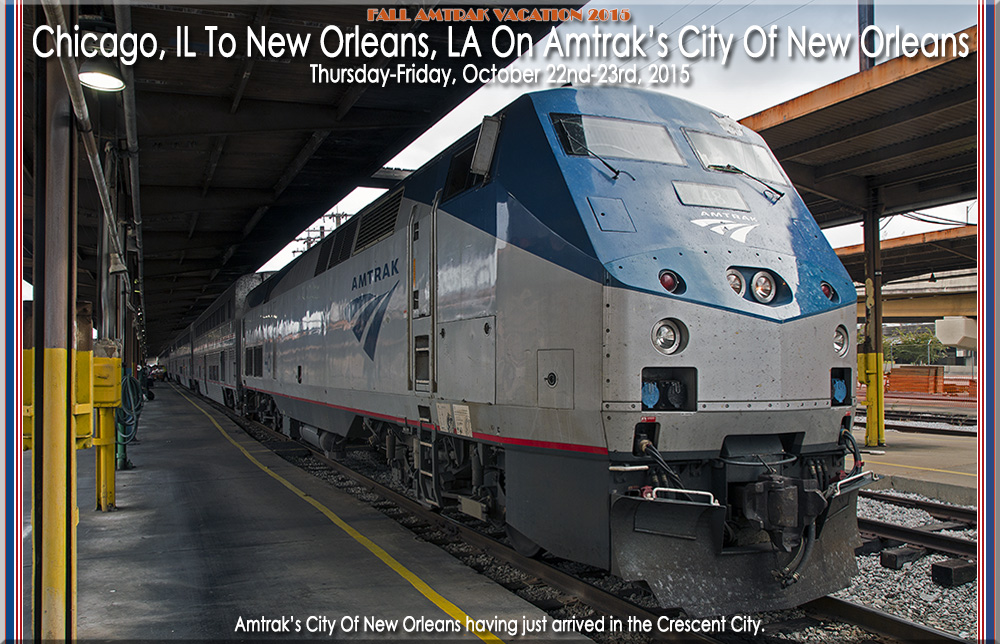 Chicago Il To New Orleans La On Amtrak S City Of New Orleans