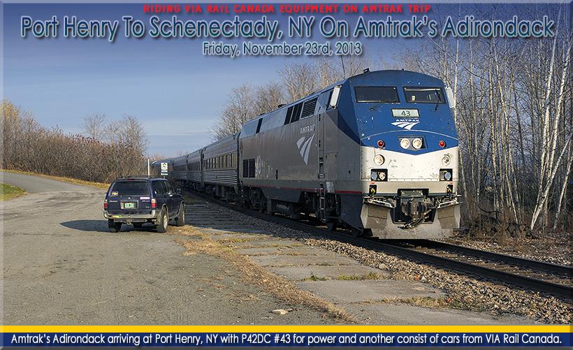 Port Henry To Schenectady Ny On Amtrak Train 68 The