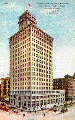 Walker Bank Building Salt Lake City Ut Quot Tallest Bldg